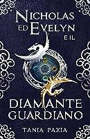 Nicholas Ed Evelyn E Il Diamante Guardiano