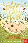 A Piglet Called Truffle (The Jasmine Green Series, #1)