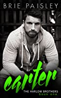 Carter (The Harlow Brothers #1)