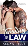 Tempting the Law by Alexa Riley
