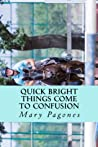 Quick Bright Things Come to Confusion (Fortune's Fool, #2)
