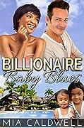 Billionaire Baby Blues