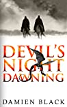 Devil's Night Dawning (Broken Stone Chronicle, #1)