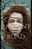 The Radiant Road