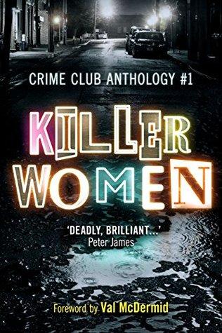 Killer Women (Crime Club Anthology, #1)
