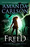 Freed (Phoebe Meadows, #2)