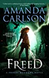 Freed (Phoebe Meadows, #2)