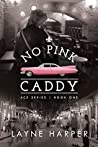 No Pink Caddy (ACE #1)