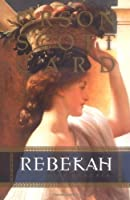 Rebekah: Women of Genesis
