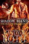 The Dragon Shifter's Duty (Shadow Agents, #2)