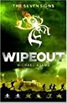 Wipeout (The Seven Signs, #3)