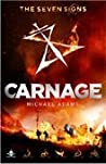 Carnage (The Seven Signs, #2)