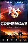 Crimewave (The Seven Signs, #5)