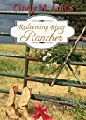 Redeeming River Rancher (Landscapes of Mercy Book 1)