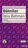 Download ebook Batıniler by Şehbenderzade Filibeli Ahmed Hilmi