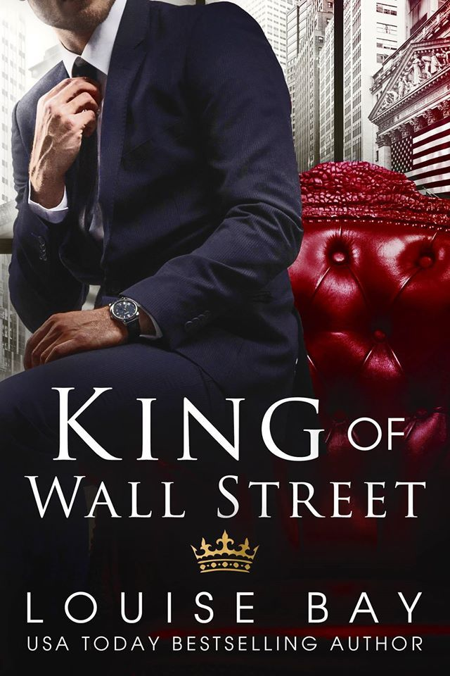 Louise Bay - The Royals 1 - King of Wall Street