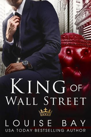 King of Wall Street by Louise Bay