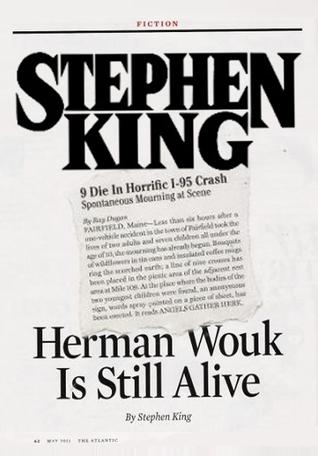 Herman Wouk Is Still Alive by Stephen King
