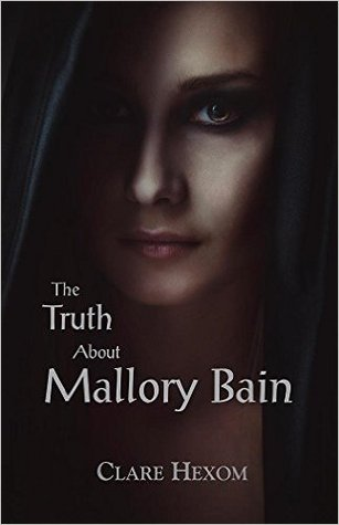 The Truth About Mallory Bain
