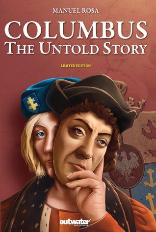 Columbus the Untold Story