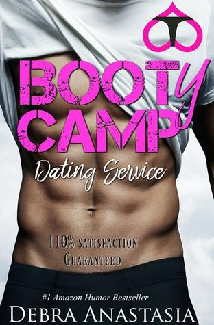 Booty Camp Dating Service by Debra Anastasia