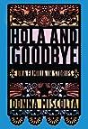 Hola and Goodbye:...