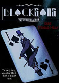 Blackgang: The Trickerjack Trail