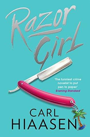 Razor Girl (Andrew Yancy, #2) by Carl Hiaasen