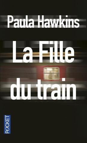La Fille du train by Paula Hawkins