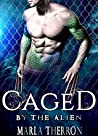 Caged By The Alien (Celestial Mates, #4)
