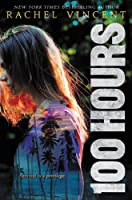 100 Hours (100 Hours, #1)