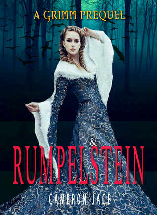 Rumpelstein (The Grimm Diaries Prequels, #9)