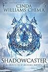 Shadowcaster by Cinda Williams Chima