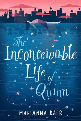 The Inconceivable Life of Quinn by Marianna Baer