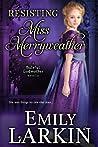 Resisting Miss Merryweather (Baleful Godmother #1.5)
