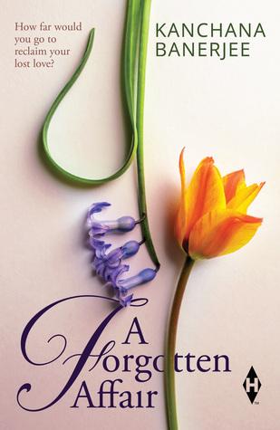 A Forgotten Affair by Kanchana Banerjee