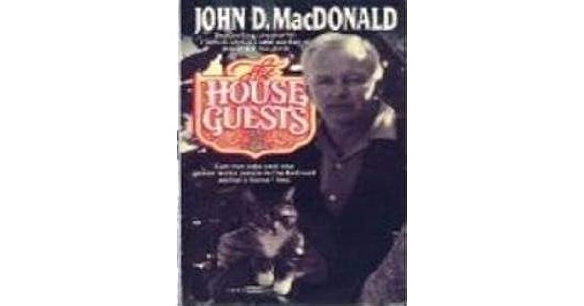 John D Macdonald Quotes: The House Guests By John D. MacDonald