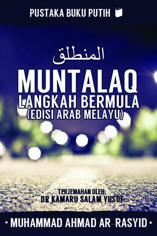 MUNTALAQ by Muhammad Ahmad ar Rasyid