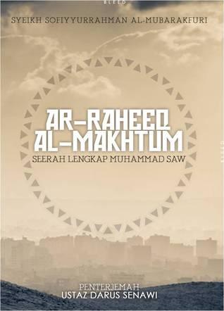Ar-Raheeq Al-Makhtum by Safiur Rahman Mubarakpuri