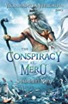 The Conspiracy at Meru by Shatrujeet Nath