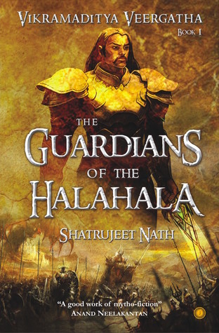 The Guardians of the Halahala by Shatrujeet Nath