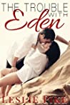 The Trouble With Eden (Paradise #1)