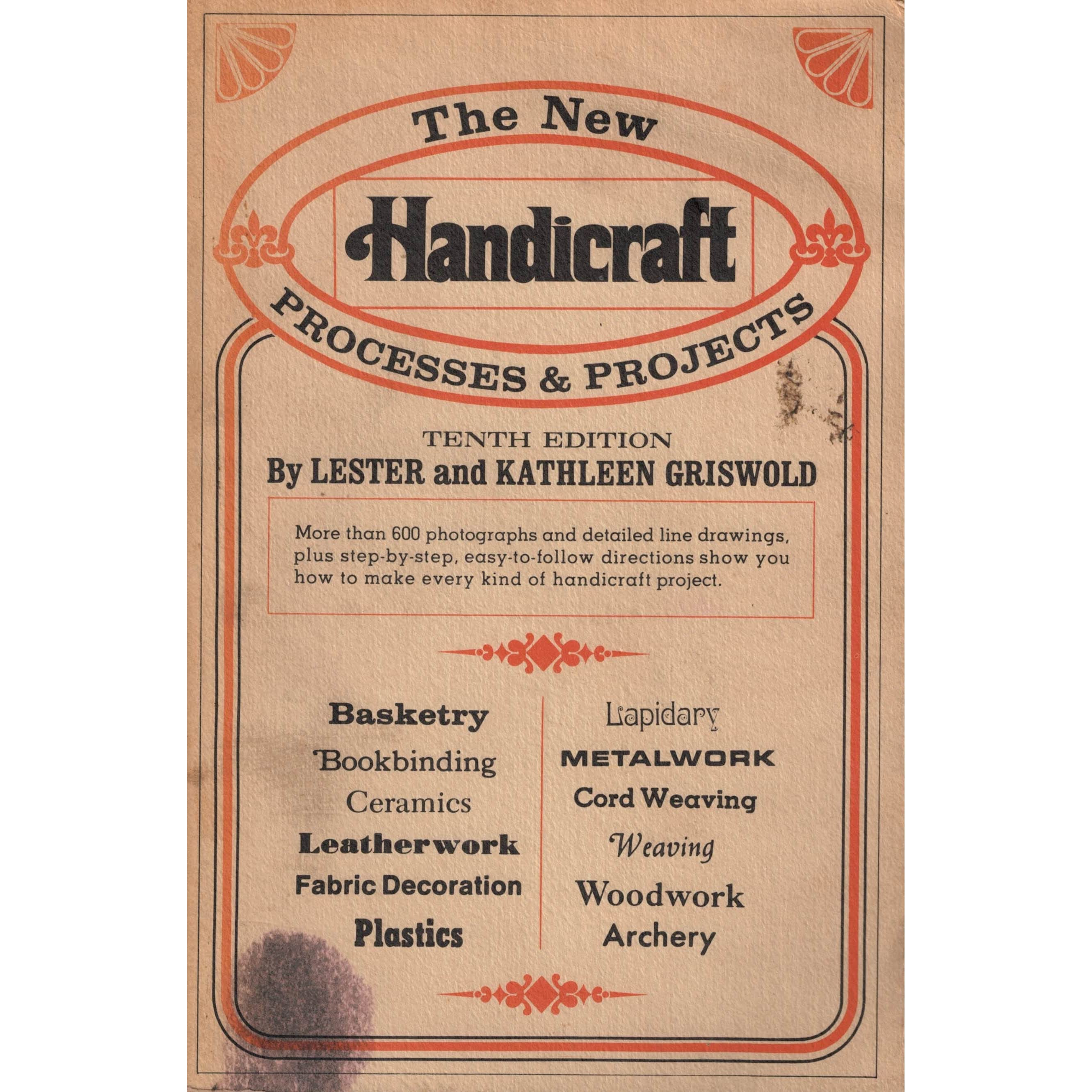 The New Handicraft Processes And Projects By Lester Griswold