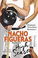 Nacho Figueras Presents: High Season (The Polo Season, #1)