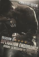 Opération endurance (Quand la mission se termine #4)