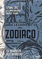 El legado del zodiaco: El regreso del dragón (Zodiac Legacy, #2)
