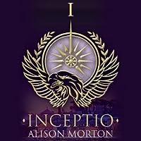 INCEPTIO (Audiobook) (Roma Nova #1)