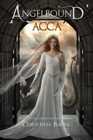 Acca (Angelbound Origins #3)