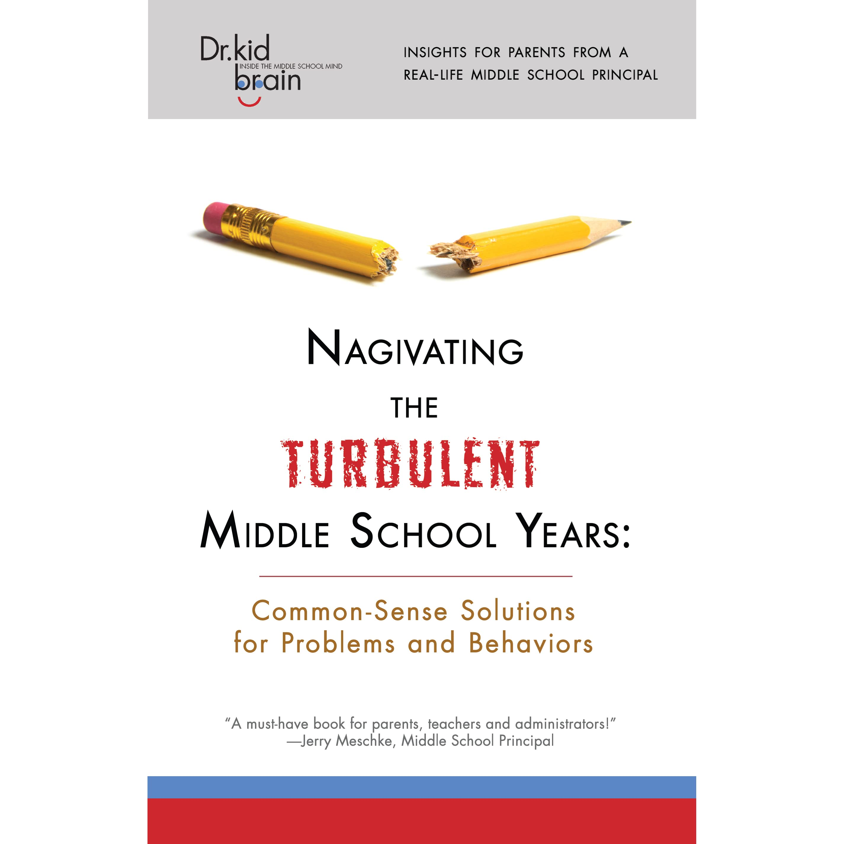 Navigating the Turbulent Middle School Years: Common-Sense