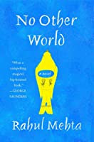 No Other World: A Novel